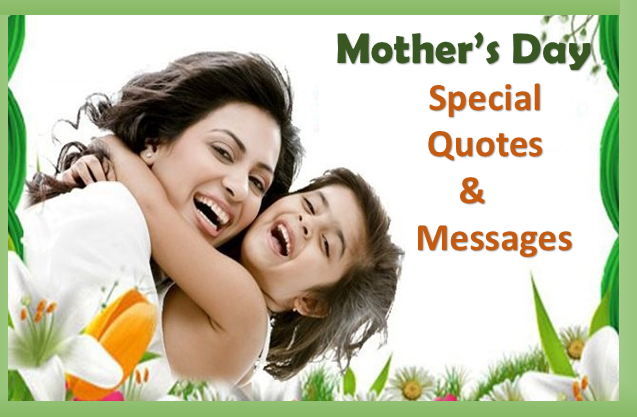 Mother's day special quotes